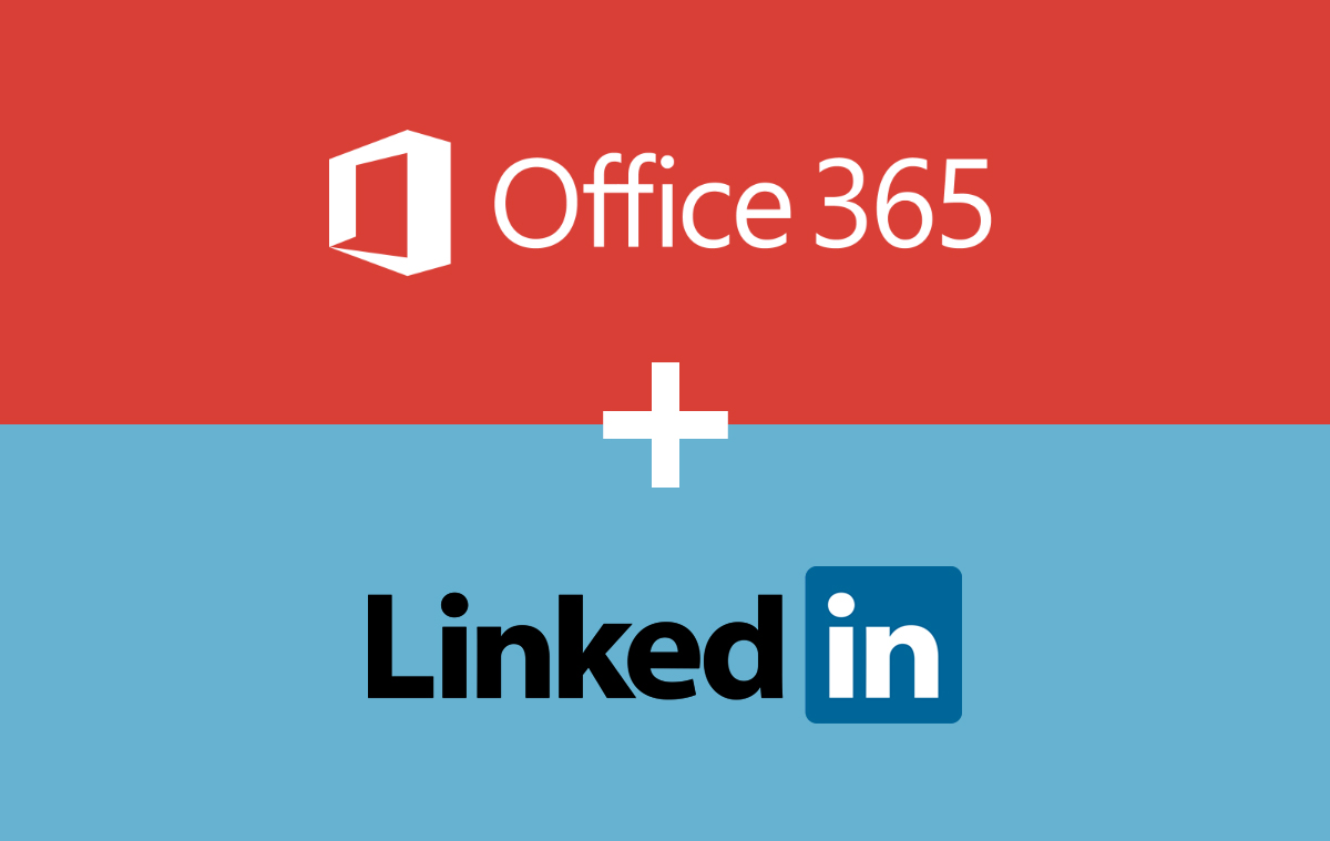 Office 365 + LinkedIn